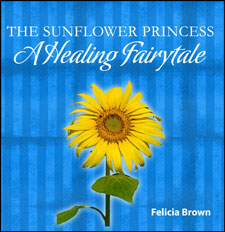 The Sunflower Princess – a book by Felicia Brown