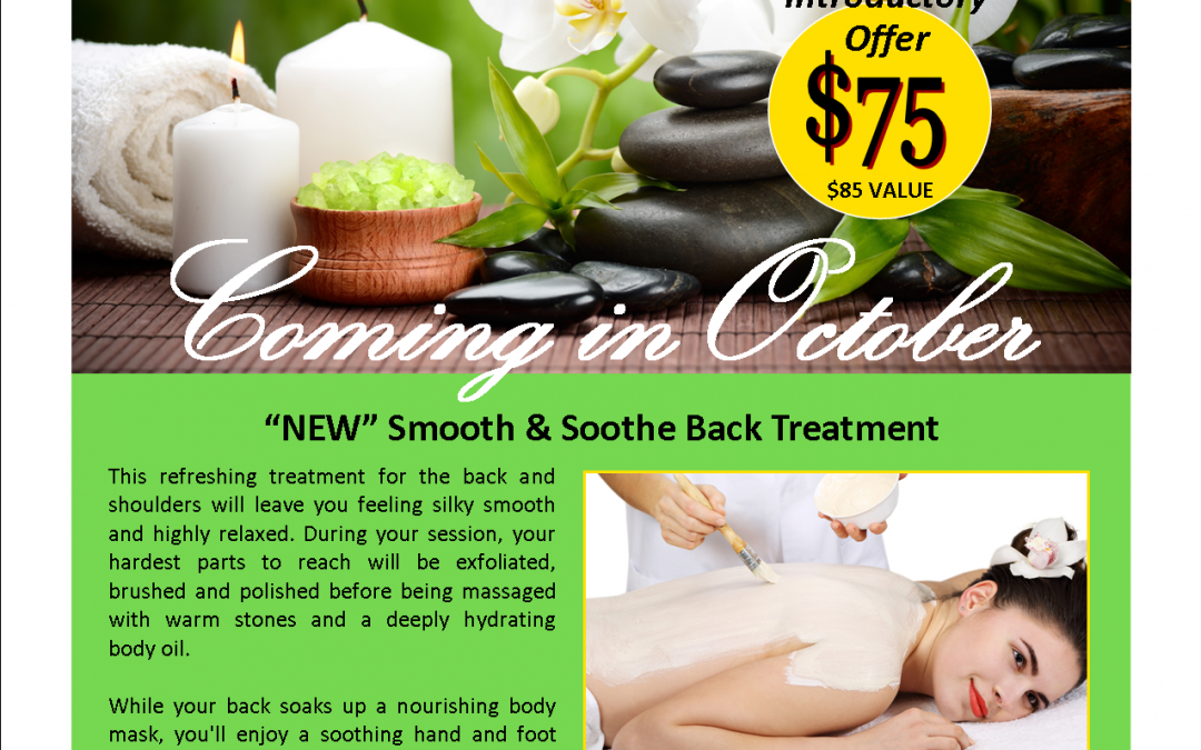 """NEW"" Smooth & Soothe Back Treatment"